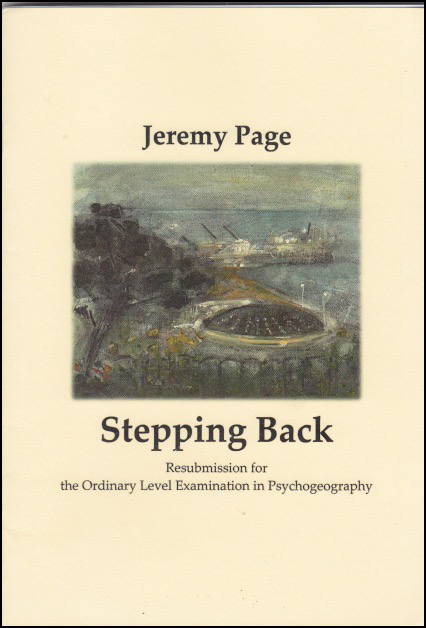 Jacket of A5 pamphlet has cream background. In the middle is a square picture, full cover, of a landscape with ocean, clouds and islands. The author's name is centred above this, black lower case. Below the title is featured in a larger lower case black font. Below this the subtitle: 'Resubmission for the Ordinary Level Examination in Psychogeography'.