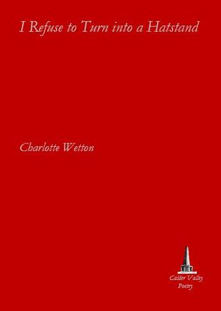 The jacket is pillar box red. The title is right at the top in white lower case italics stretching the full width of the cover. The author's name is in the same font exactly (Minion, I think) but half way down and left justified, occupying under half the width of the pamphlet. The publisher's logo is bottom right and a tiny text lettering gives the name of Calder Valley Press. The logo could be a witch's hat, a town obelisk, a large white triangle. It must be something famous in the Calder Valley....
