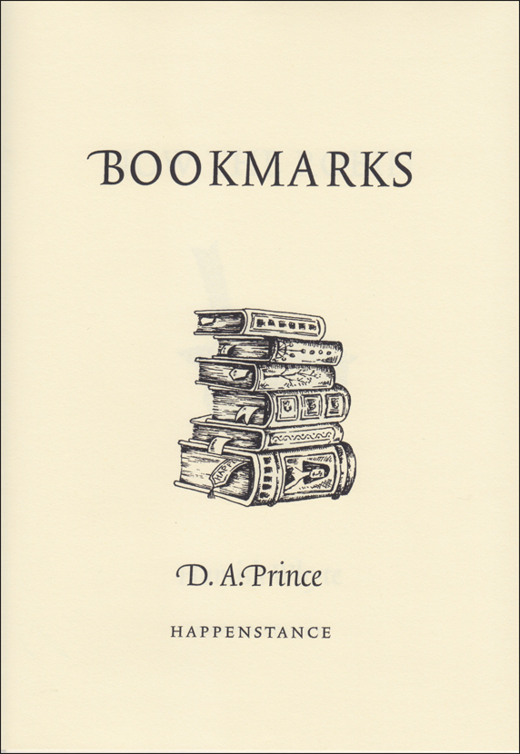 Cream cover. Title of book in large caps in top third, centred. Below this a line drawing of a pile of books, old fat ones, with bookmarks sticking out. Below this the name of the author in black italics, below that the name of press in very small caps.