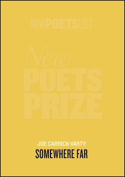 The A5 cover is a fairly bright yellow, and essentially plain though it has a watermark you can just read saying NEW POETS PRIZE. The title is centred at the bottom in small bold black caps (sans serif). Above this the author's name, much smaller, appears in white, but in fact from any distance the black pamphlet title is all you would be able to see.