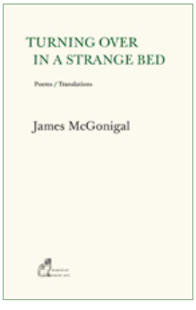 The cover seems to be white or a very pale grey. The only image is the publisher's logo of a cat, which is tiny and bottom left. The title is in fairly large green caps split over two lines in the top quarter of the jacket. The second line is indented slightly from the first: TURNING OVER / IN A STRANGE BED. Below this in black, and very small lower case italics are the words Poems / Translations. The author's name appears in lower case but considerably bigger, left justified in a fairly bold black just above half way down the cover.
