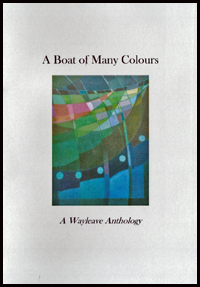Jacket is white with a full colour oblong painting centred in it. Above and below the picture are the title (A Boat of Many Colours) and subtitle (A Wayleave Anthology). The image is an abstract painting, very colourful, and suggesting flags, waves and perhaps the hulls of boats.