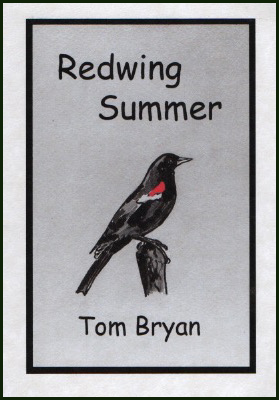 The jacket has a black frame inside a white cover. Inside the frame the background looks perhaps pale blue. In the middle there's a drawing of a redwing in black, with a red patch on the wing. It's sitting on a post. Above this is the title in very large sans serif, first one word left justified, then the second indented a good bit. The author's name is in the same black font but smaller, below the bird.