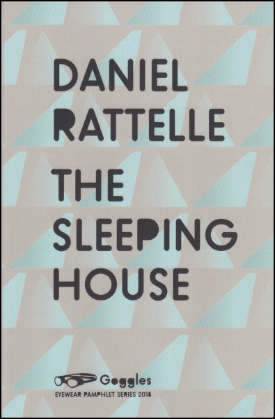 The jacket has a wallpaper background in white and pale oranges, a repeating design of abstract triangles. On top of this the author's name and title in large sans serif black caps take up most of the cover. All letters are the same size and there is only one word per line of text. The R in the author's name 'Rattelle' and the P of 'sleeping' have fully filled upper halves as though someone has coloured them in with a black pen. At the foot of the page, small is the word Goggles and its accompanying logo of a pair of goggles.