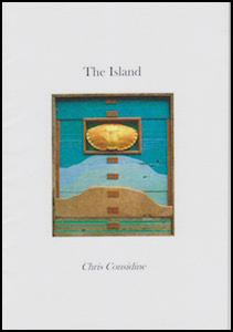 The cover is pale grey, with a full colour painting in the middle, rectangular and abstract, though what appears to be a crab shell at the top, against a bright blue layer that could be sea, then a paler blue layer, then a brown one that could be an island. Above this on the pale cover 'The Island' is in lower case and centred, dark grey print. Below the painting, also in lower case and centred, is the name of the poet.