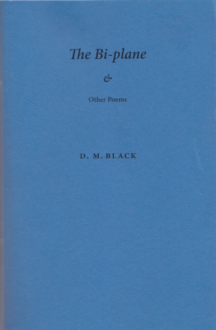 Sky blue cover. All text is centred in the top half and black -- not large. So 'The Bi-plane' in italic bold font, underneath which an elegant ampersand, underneath which (very small and regular font' 'Other Poems'. The author's name is just above the centre of the cover in small bold caps.