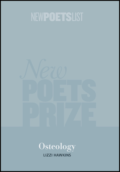 The book is pale blue with a large water mark saying POET'S PRIZE in huge caps. At the top in much small caps and without spaces between the words, and in white print, it reads NEWPOETSLIST. The word POETS in this conglomerate word is bold. At the foot of the pamphlet with word Osteology appears, relatively small and in bold lower case. Below this, very small, the name of the author in black small caps.