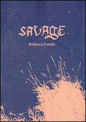 The jacket is two colours. The background colour is a medium shade of purple. The lettering, and an illustration of what could be grass with seedheads rising up from the bottom, is a sort of beigey pink. The title SAVAGE is centred in the top third in large gothic caps. Below this, also centred, the name of the author in very much smaller lower case.