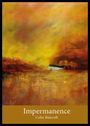 Most of the jacket is occupied by a full colour painting -- looks like Turner -- in dreamy oranges nad golds, with a big golden sky, a white cottage somewhere in thh middle and what looks like water in the foreground. A mustard coloured band at the foot of the page holds the collection title in large white lowercase letters, with the author's name much smaller, just below. Both are centred.